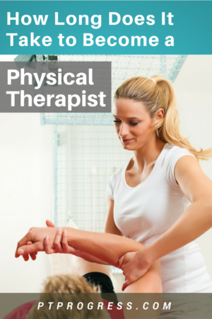 How Long Does It Take to Become a Physical Therapist_