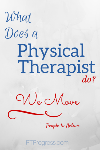 what does a physical therapist do