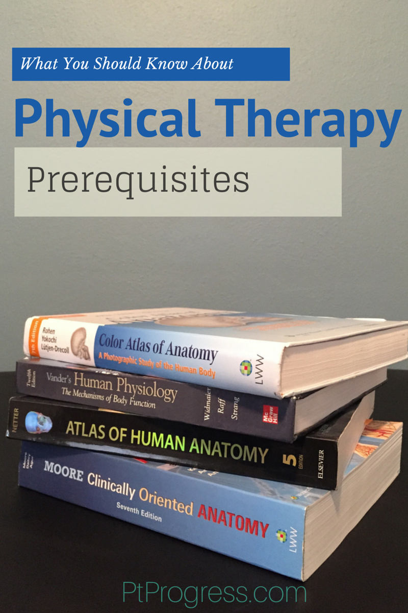 Physical Therapy Prerequisites