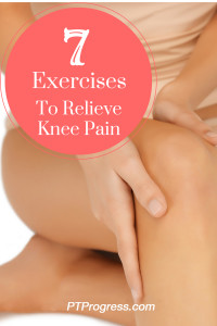 7 Knee Strengthening Exercises To Relieve Knee Pain
