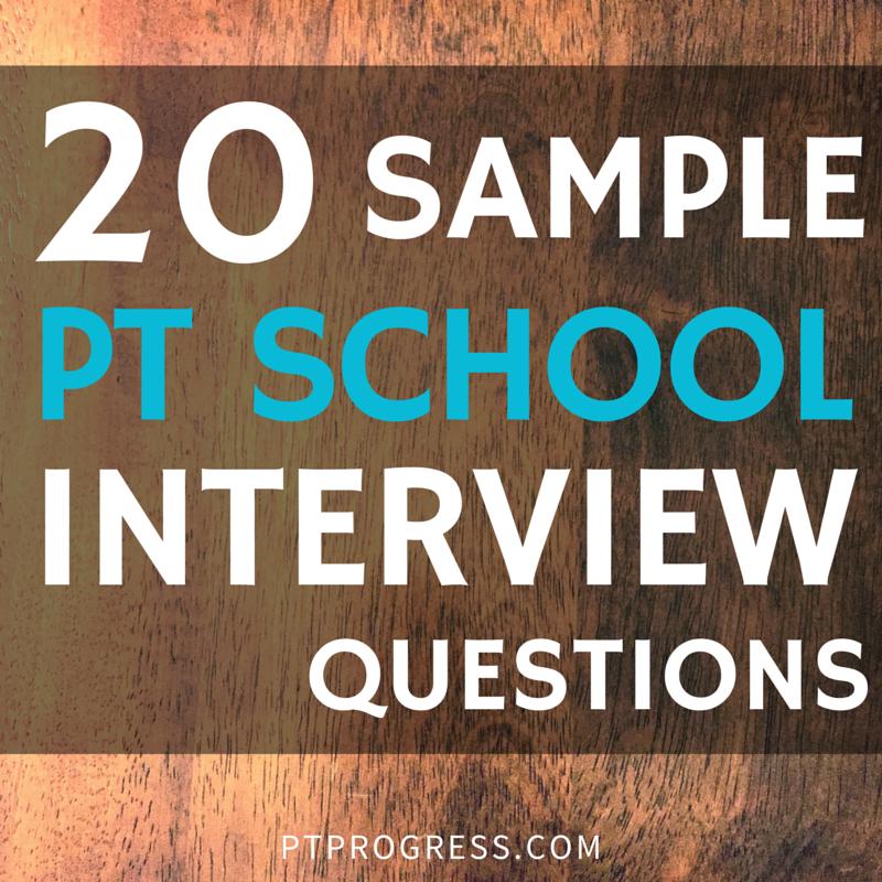 PT School Interview Questions