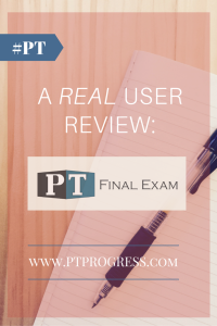PT Final Exam Review