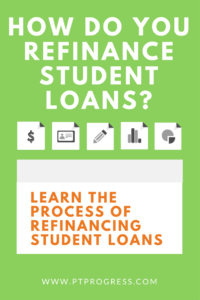 How Do I Refinance My Student Loans?  8 Steps You Should Take