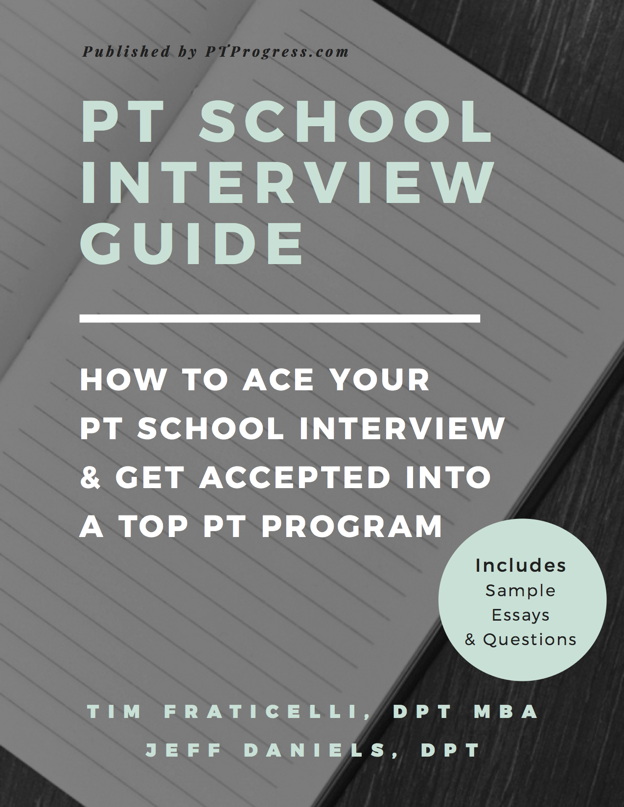 Physical Therapy School Interview Guide