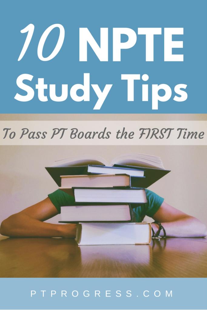 NPTE Study Tips