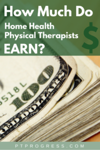 home health physical therapy salary