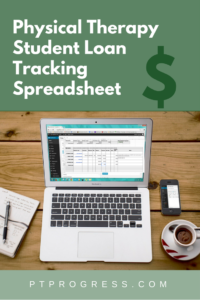 Physical Therapy Student Loan Tracking Spreadsheet