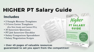 Physical Therapist Higher Salary Guide