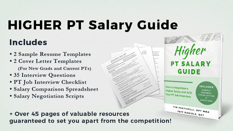 Higher PT Salary Guide How To Negotiate A Higher PT Salary And ACE Your PT  Job Interview  Resume Questions
