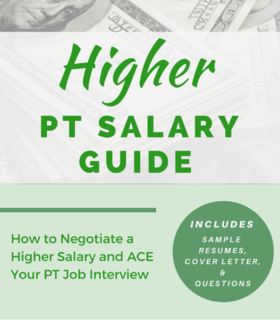 Physical therapist salary guide negotiate a higher pt salary pt salary guide spiritdancerdesigns Images