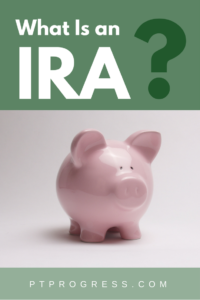What is an IRA and How Does it Work?