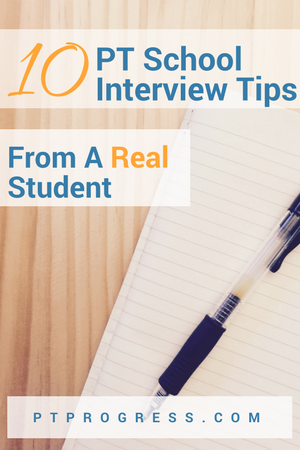 10 PT School Interview Tips For Getting Into Physical