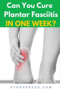 cure plantar fasciitis one week