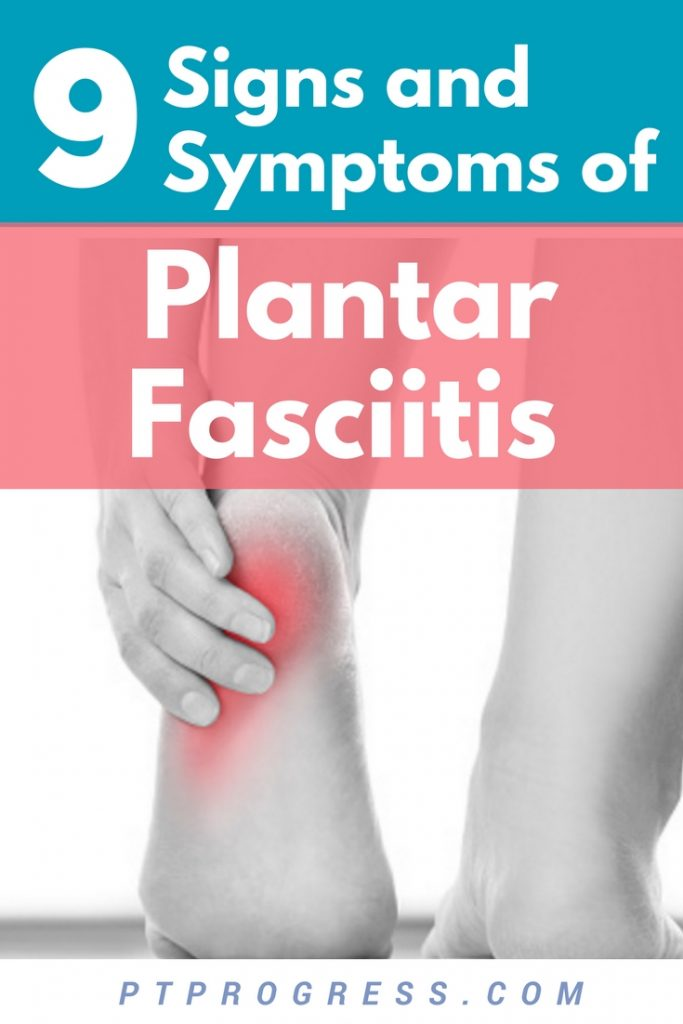 signs and symptoms of plantar fasciitis