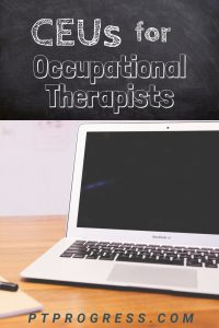 10 Occupational Therapy Continuing Education Resources