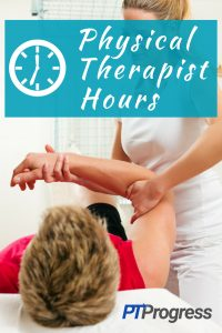 What are Normal Physical Therapist Hours?