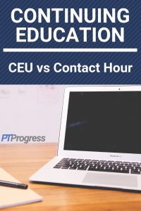 Physical Therapy CEU vs Contact Hours