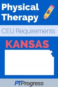 Kansas Physical Therapy Continuing Education Requirements