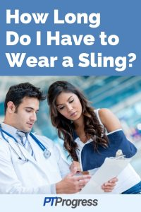 When Can I Stop Wearing a Sling?