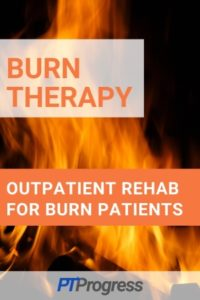 Treating a Burn Patient in Outpatient or Home Health