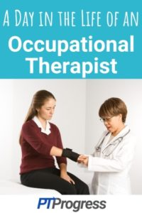 Day in the Life of an Occupational Therapist