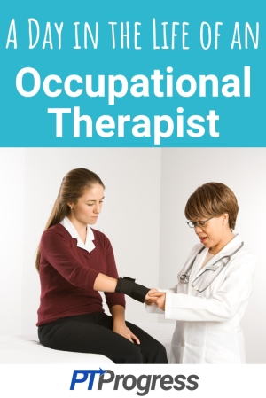 A Day in the Life of an occupational therapist