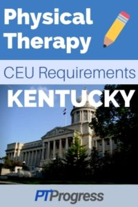 Kentucky Physical Therapy Continuing Education Requirements