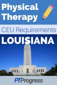 Louisiana Physical Therapy Continuing Education Requirements