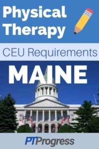 Maine Physical Therapy Continuing Education Requirements