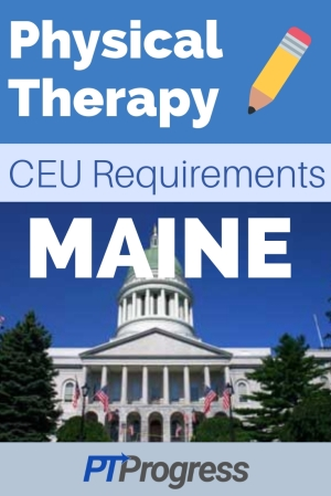 Maine Physical Therapy Continuing Education Requirement