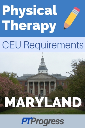 Maryland Physical Therapy Continuing Education Requirement