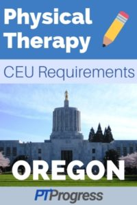 Oregon Physical Therapy Continuing Education Requirements