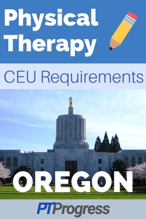 Oregon Physical Therapy Continuing Education Requirement