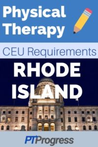 Rhode Island Physical Therapy Continuing Education Requirements