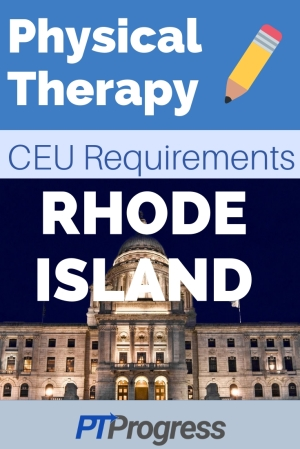 Rhode Island Physical Therapy Continuing Education Requirement