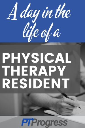 physical therapy resident