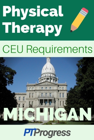 Michigan Physical Therapy Continuing Education Requirement