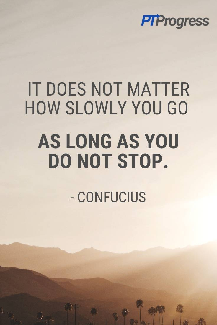 motivation for slow progress