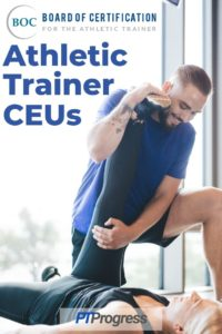 BOC Athletic Training CEU Requirements (Plus Free CEUs for ATCs)