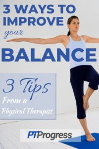 Top 3 Ways to Improve Your Balance