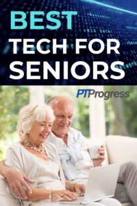 Best Technology for Seniors with Balance Issues