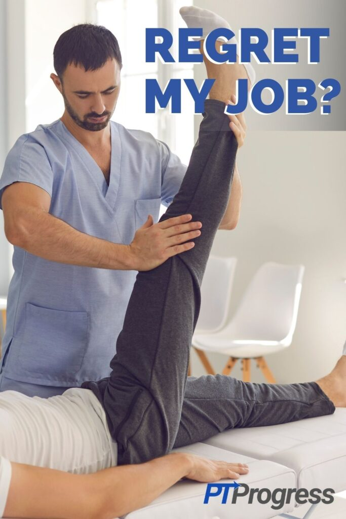 regret physical therapy job
