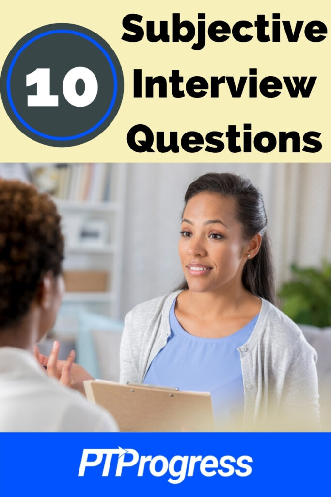 physical therapy subjective interview