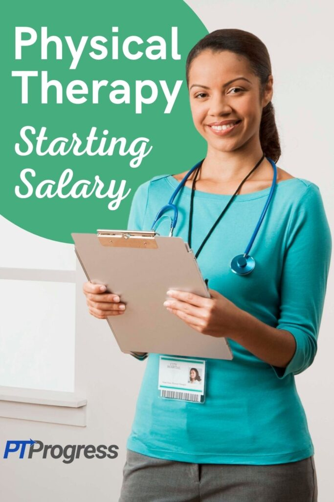 physical therapist starting salary