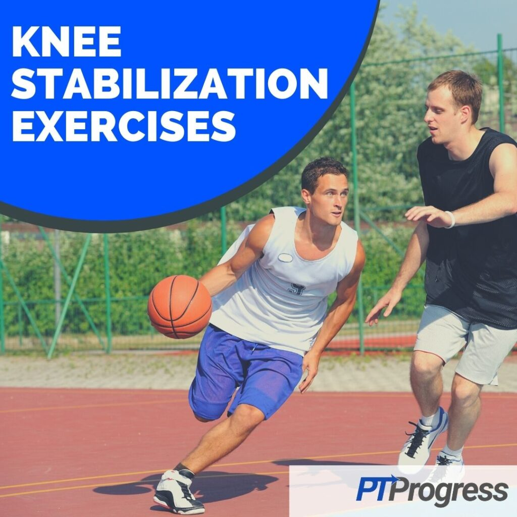 knee stabilization exercises for knee pain