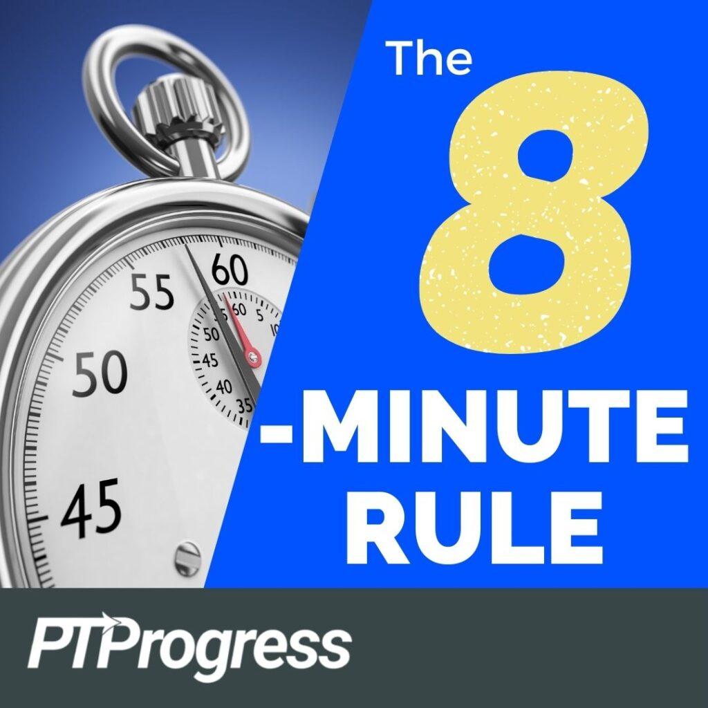 8 minute rule