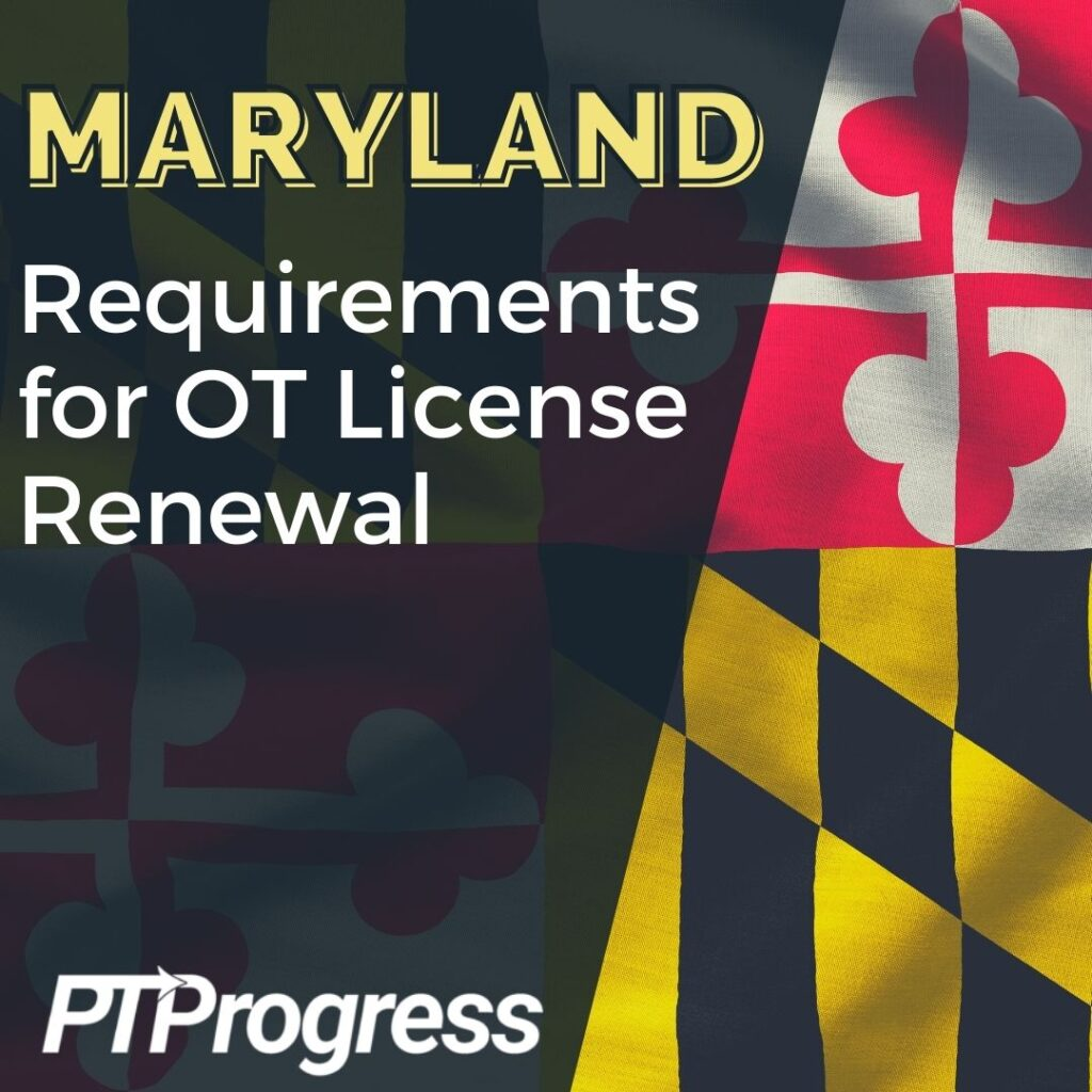 Maryland Occupational Therapy License Renewal Requirements