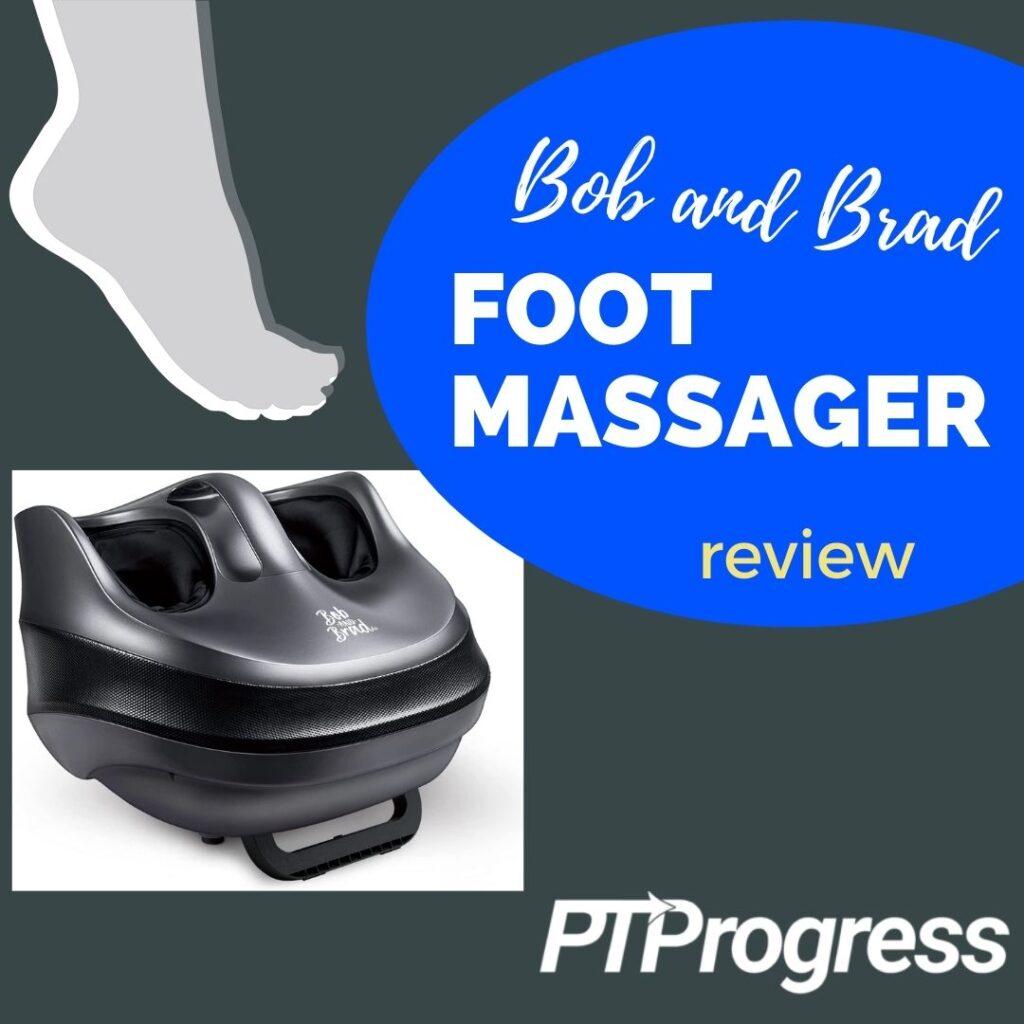 bob and brad foot massager